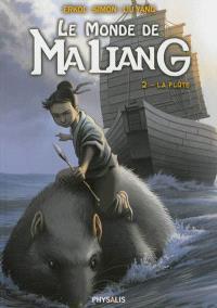 Le monde de Ma Liang. Volume 2, La flûte