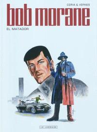 Bob Morane. Volume 47, El matador
