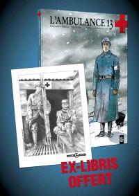 L'ambulance 13. Volume 1, Croix de sang