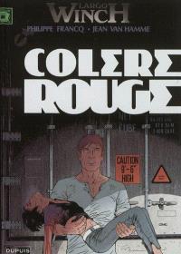 Largo Winch. Volume 18, Colère rouge