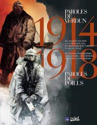Paroles de poilus ; Paroles de Verdun : 1914-1918