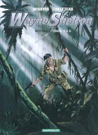 Wayne Shelton : intégrale, Tomes 4 à 6