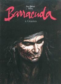 Barracuda. Volume 2, Cicatrices