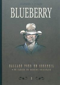 Diptyque Blueberry. Volume 8, Ballade pour un cercueil