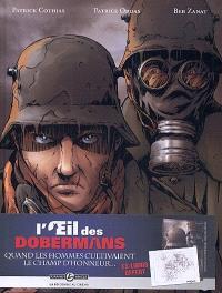 L'oeil des dobermans : cycle 1. Volume 1, Pour la gloire du diable