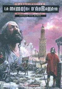 La mémoire d'Abraham. Volume 2, Arsinoé est morte