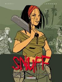 Snuff. Volume 2, Dans la vallée des ombres