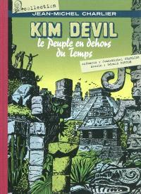 Kim Devil : le peuple en dehors du temps