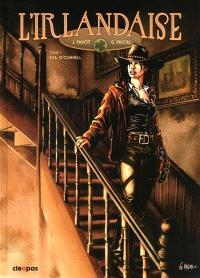 L'Irlandaise. Volume 1, Eva O'Connell