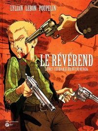 Le révérend. Volume 1, Les diables déchus du Nevada