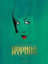 Hypnos. Volume 1, L'apprentie