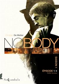 No body : saison 1. Volume 1, Soldat inconnu