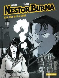 Nestor Burma. Volume 2, 120, rue de la Gare