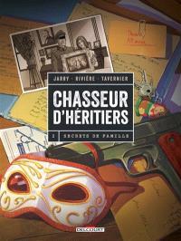 Chasseur d'héritiers. Volume 2, Secrets de famille