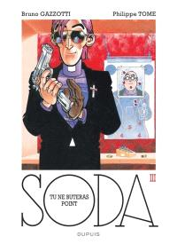 Soda. Volume 3, Tu ne buteras point