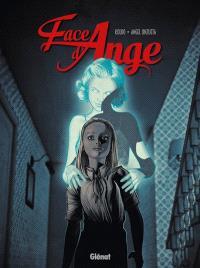 Face d'ange. Volume 1