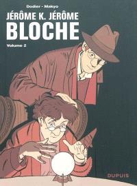 Jérôme K. Jérôme Bloche : l'intégrale. Volume 2
