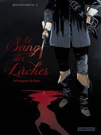Le sang des lâches. Volume 1, La vengeance de Yama