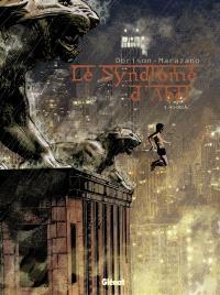 Le syndrome d'Abel. Volume 3, Au-delà...