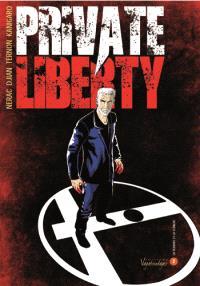 Private liberty. Volume 2, La serrure et la clenche