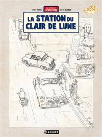 Une aventure de Jacques Gipar. Volume 6, La station du clair de lune