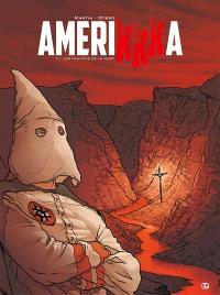 Amerikkka. Volume 1, Les canyons de la mort