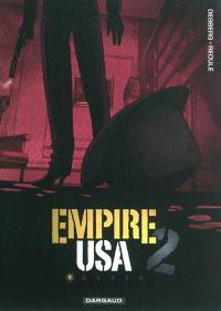 Empire USA, saison 2. Volume 1