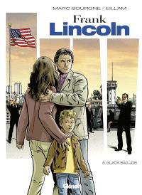 Frank Lincoln. Volume 6, Black bag job