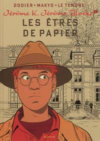 Jérôme K. Jérôme Bloche. Volume 2, Les êtres de papier