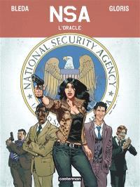 NSA. Volume 1, L'oracle