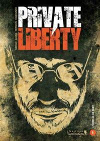 Private liberty. Volume 1, L'échelle de Kent