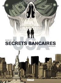 Secrets bancaires USA. Volume 6, Mafia rouge