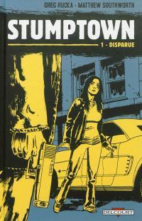 Stumptown. Volume 1, Disparue ou L'affaire de la fille partie avec son shampoing, mais sans sa Mini
