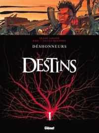 Destins. Volume 6, Déshonneurs