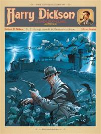 Harry Dickson : le Sherlock Holmes américain. Volume 13, L'héritage maudit de Rennes-le-Château