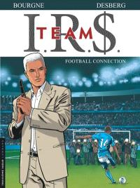 IRS team. Volume 1, Football connection
