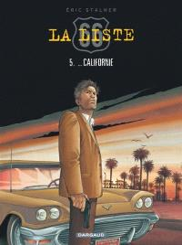 La liste 66. Volume 5, Californie