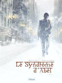 Le syndrome d'Abel. Volume 2, Kôma
