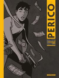 Perico. Volume 1