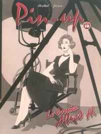 Pin-up. Volume 10, Le dossier Alfred H.