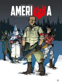 Amerikkka. Volume 3, Les neiges de l'Idaho
