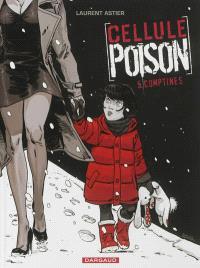 Cellule poison. Volume 5, Comptines