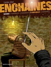 Enchaînés : saison 2. Volume 3, Châtiments