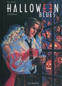 Halloween blues : l'intégrale