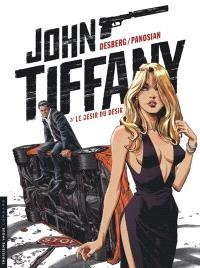 John Tiffany. Volume 2, Le désir du désir