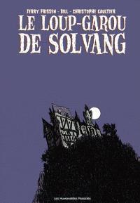 Le loup-garou de Solvang : terreur sur la ville