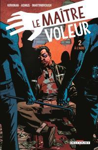 Le maître voleur. Volume 2, A l'aide !