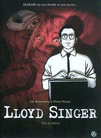 Lloyd Singer, Volume 3, Cycle 1. Volume 3, Voir le diable