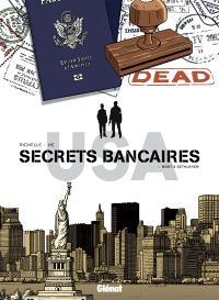 Secrets bancaires USA. Volume 5, Mort à Bethlehem