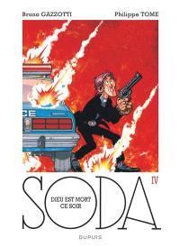 Soda. Volume 4, Dieu est mort ce soir